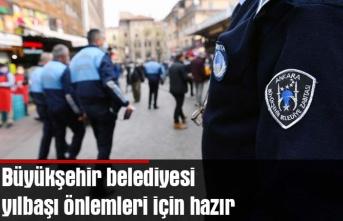 Büyükşehir belediyesi yılbaşı önlemleri için hazır