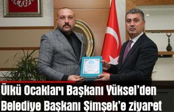 Ülkü Ocakları Başkanı Yüksel'den Belediye Başkanı Şimşek'e ziyaret