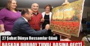 Başkan Duruay Tuval Başına Geçti