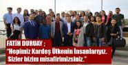Başkan Duruay, Yabancı Öğrencileri Misafir...
