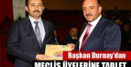 Başkan Duruay'dan Meclis Üyelerine Tablet