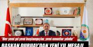 Başkan Duruay'dan Yeni Yıl Mesajı
