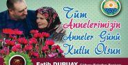 Başkan Fatih Duruay, Anneler Günü nedeniyle...