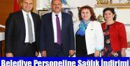 Belediye Personeline Sağlık İndirimi