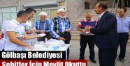 Gölbaşı Belediyesi Şehitler İçin Mevlit Okuttu