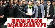 Rıdvan Güngör başvurusunu yaptı