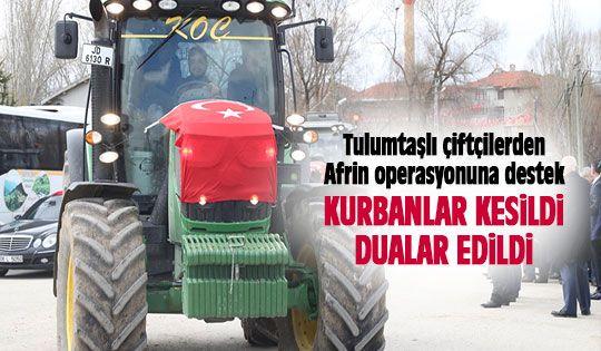 Tulumtaşlı Çiftçilerden Afrin'e Destek