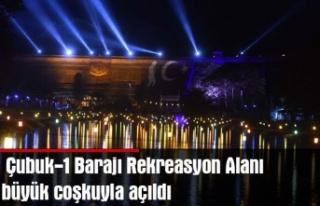 Çubuk-1 Barajı Rekreasyon Alanı büyük coşkuyla...