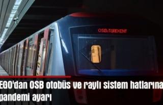 EGO'dan OSB otobüs ve raylı sistem hatlarına...