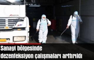 Sanayi bölgesinde dezenfeksiyon çalışmaları arttırıldı
