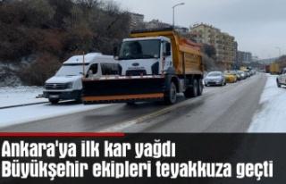 Ankara'ya ilk kar yağdı Büyükşehir ekipleri...