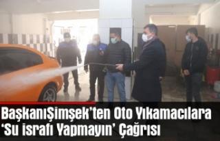Gölbaşı Belediye Başkanı Şimşek'ten Oto Yıkamacılara...