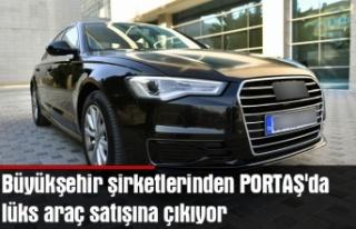 Büyükşehir şirketlerinden PORTAŞ'da lüks...