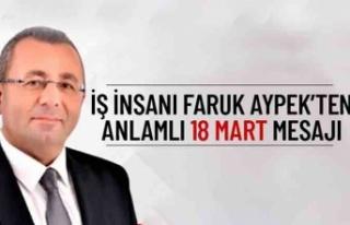 Faruk Aypek'ten 18 Mart mesajı