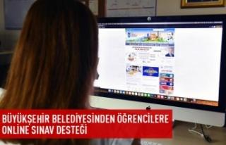 Büyükşehir'den öğrencilere online sınav...