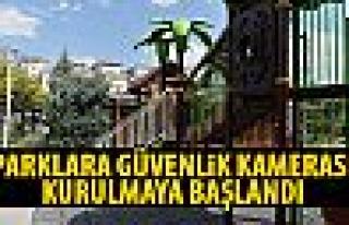 Ankara'da bazı parklara güvenlik kamerası kurulacak