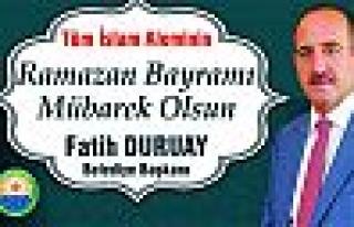 Başkan Duruay'dan bayram mesajı