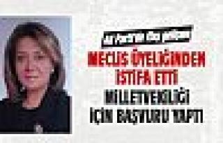 Belma Erdoğan milletvekilliği için istifa etti