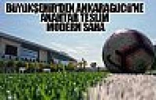 Büyükşehir'den Ankaragücü'ne anahtar teslim modern...