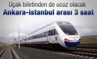 Ankara-İstanbul arası 3 saat oluyor