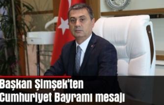 Başkan Şimşek'ten Cumhuriyet Bayramı mesajı