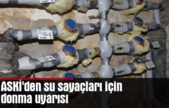 ASKİ'den su sayaçları için donma uyarısı