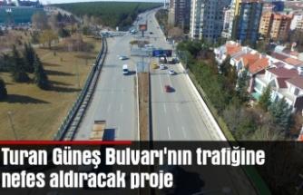 Turan Güneş Bulvarı'nın trafiğine nefes aldıracak proje