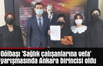 Gölbaşı, 'Sağlık çalışanlarına vefa' yarışmasında Ankara birincisi oldu