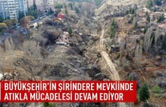 Büyükşehir'in Şirindere mevkiinde atıkla mücadelesi devam ediyor