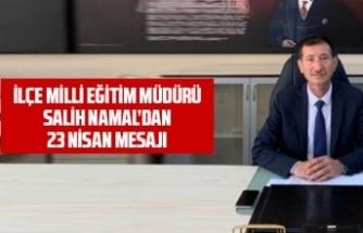 Salih Namal'dan 23 Nisan mesajı