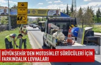 Büyükşehir'den motosiklet sürücüleri için farkındalık levhaları