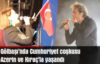 Gölbaşı'nda Cumhuriyet coşkusu Azerin ve Kıraç'la yaşandı