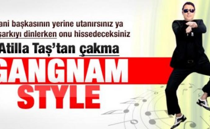 Atilla Taş'tan Türk işi Gangnam Style
