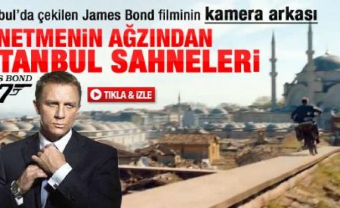 Bond filminin yönetmeni İstanbul'u anlattı