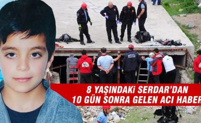 Minik Serdar'ın cesedine ulaşıldı