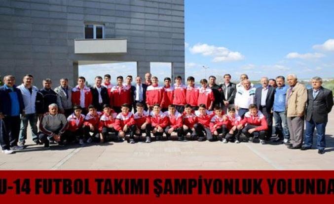 U-14 Futbol Takımı  Şampiyonluk Yolunda