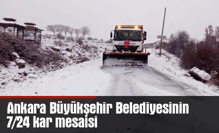 Ankara Büyükşehir Belediyesinin 7/24 kar mesaisi