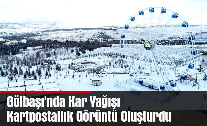 Gölbaşı'nda Kar Yağışı Kartpostallık Görüntü Oluşturdu