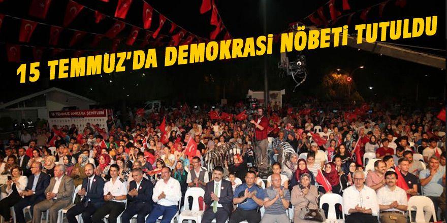 15 Temmuz Demokrasi Nöbeti tutuldu