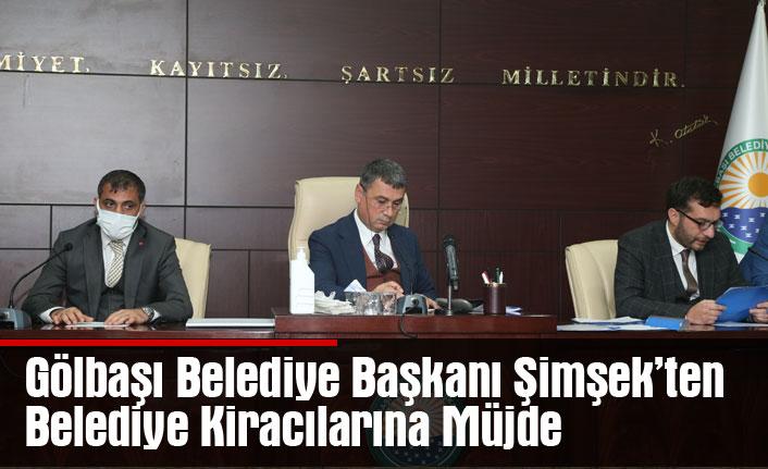 Gölbaşı Belediye Başkanı Şimşek'ten Belediye Kiracılarına Müjde