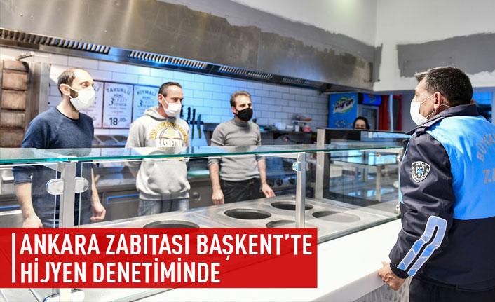 Ankara zabıtası Başkent'te hijyen denetiminde