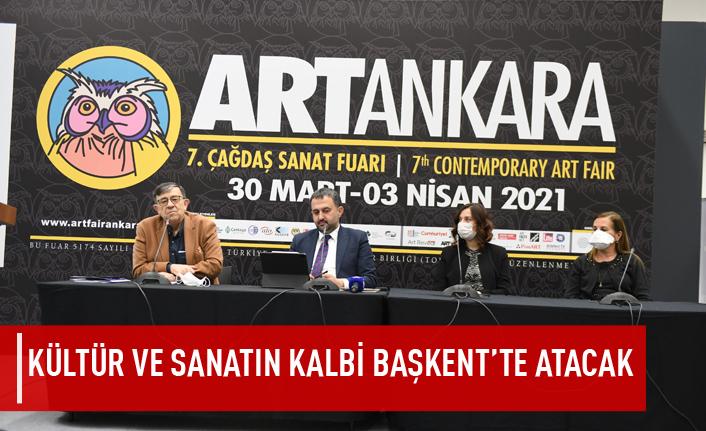 Kültür ve sanatın kalbi başkent'te atacak