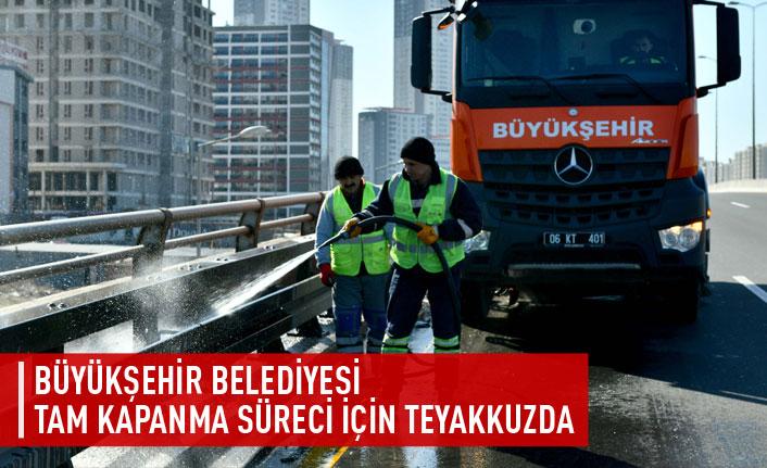 Büyükşehir Belediyesi tam kapanma sürecinde teyakkuza geçti