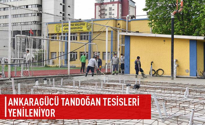 Ankaragücü Tandoğan tesisleri yenileniyor