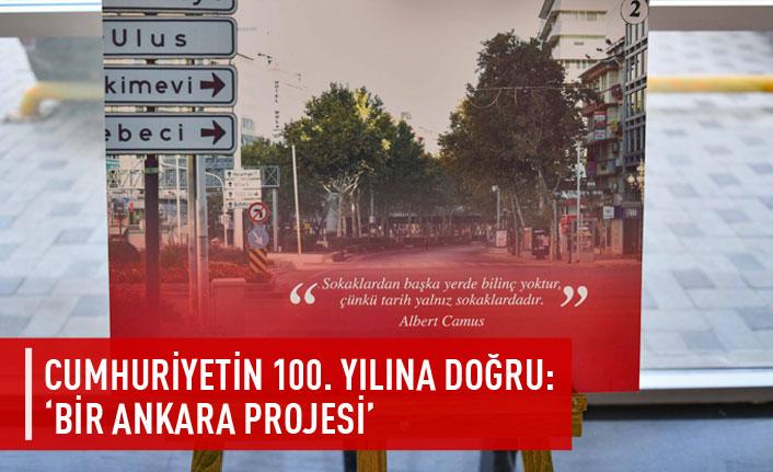 'Bir Ankara Projesi' hayata geçiyor