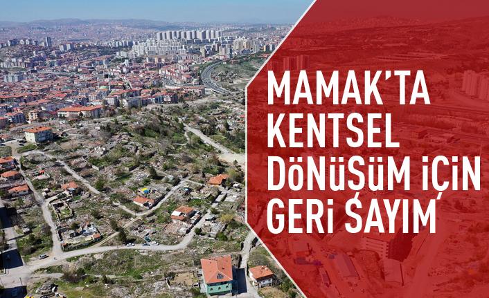 Mamak'ta kentsel dönüşüm için ihale tarihi belli oldu