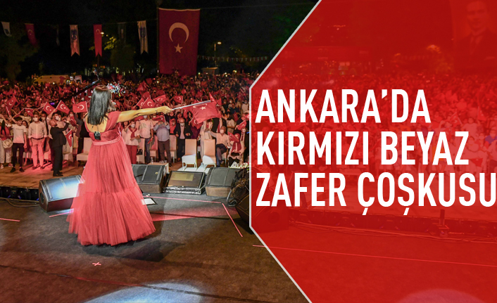 Ankara'da 30 Ağustos çoşkusu