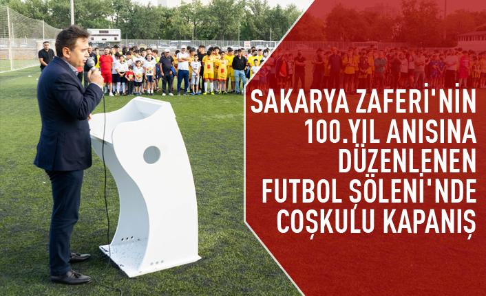 Sakarya Meydan Zaferi'nin 100.yılı kutlamalarına özel futbol turnuvası son buldu