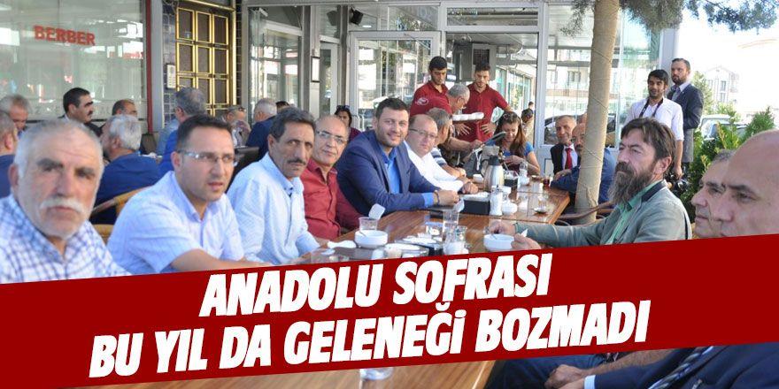 Anadolu Sofrası geleneği bozmadı