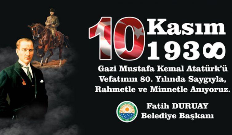 Başkan Duruay 10 Kasım mesajı